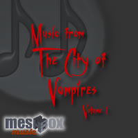 Music from the City of Vampires Volume 1