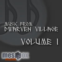 Music from Dwarven Village Volume 1